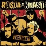 """Rasta Knast – """"Trallblut"""" – Review"""