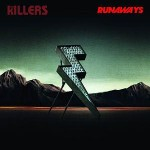 The Killers - Runaways