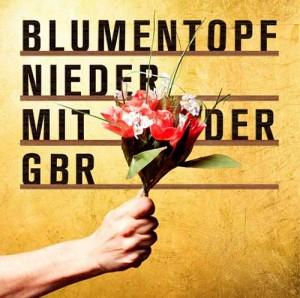 Blumentopf - Nieder mit der GbR