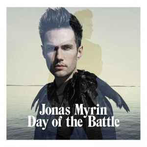 Jonas Myrin - Day Of The Battle
