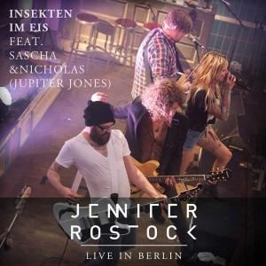 Jennifer Rostock - Insekten Im Eis feat Sascha und  Nicholas
