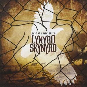 L-ynyrd Skynyrd - Last Of A Dyin' Breed