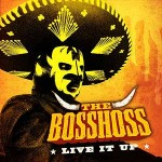 """Live It Up"" ab dem 3. August: The BossHoss sind zurück mit neuer Single"