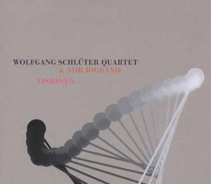 Wolfgang Schlueter Quartet -Visionen