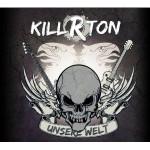 Killrton – Unsere Welt