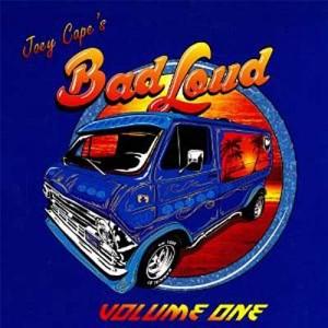 Joey Cape´s Bad Loud