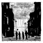 "TRAIL OF DEAD – Neues Album ""Lost Songs"" als exklusiver PRE-LISTENING Stream auf TAPE.TV und SPIEGEL.DE"