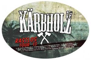Kärbholz - RastlosTour