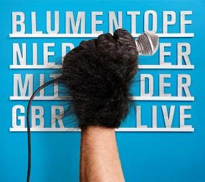 Blumentopf - Nieder mit der GbR - live