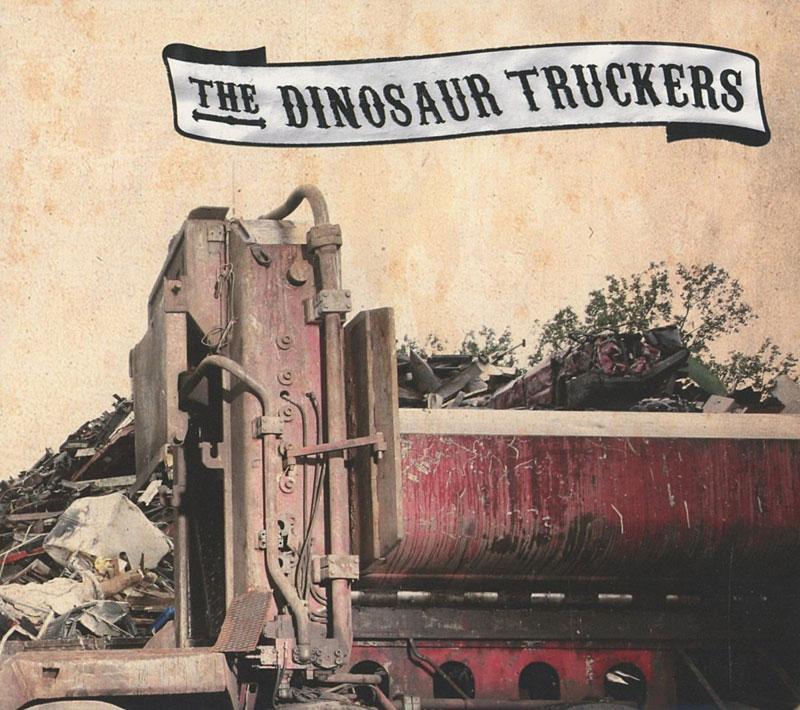 vous écoutez quoi à l\'instant - Page 2 The-Dinosaur-Truckers