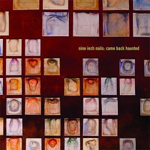 Nine Inch Nails - Came Back Haunted