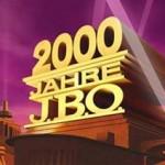 """J.B.O.  – Tour und Live CD """"2000 Jahre J.B.O."""""""