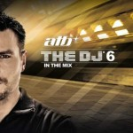 ATB – THE DJ 6 – In The Mix