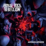 """""""Awoken Broken"""" von Primal Rock Rebellion ist jetzt im exklusiven Bundle bei iTunes erhältlich"""