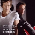 "Bacon Brothers – ""New Year's Day"" VÖ: 07.05.10"