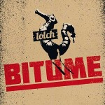 """Bitume – """"Lolch"""""""