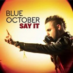 "Blue October – Video  zur Single ""Say It"" , geschnitten aus der BBC Serie Planet Earth"