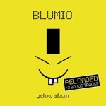 "Blumio ""Yellow Album – Reloaded (Incl. 3 Bonus Tracks)"""