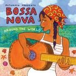 "PUTUMAYO PRESENTS – ""Bossa Nova-Around The World"" – VÖ: 28.01.2011"