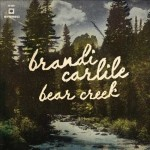 "Brandi Carlile – ""Bear Creek"" – VÖ: 08.06.2012"