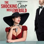 "CARO EMERALD ""The Shocking Miss Emerald"""