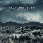"Heute erscheint das COLLAPSE UNDER THE EMPIRE Album ""Shoulders & Giants"""