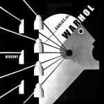 "Christ Vs. Warhol – ""Dissent"" – VÖ: 14.05.2010"
