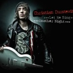 "Christian Durstewitz veröffentlicht neue Single ""Let Me Sing"" inklusive des Songs ""Another Night"""
