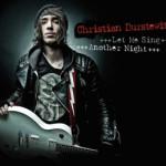 """Christian Durstewitz veröffentlicht neue Single """"Let Me Sing"""" inklusive des Songs """"Another Night"""""""