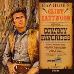 "Clint Eastwood – ""Cowboy Favorites"""
