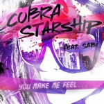 "COBRA STARSHIP  ""You Make Me Feel… (feat. Sabi)""  VÖ: 2.9.2011"