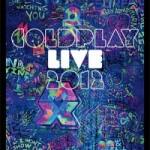 """Kinoaufführung von """"Coldplay Live 2012″  weltweit am 13. November!"""