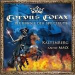 """Corvus Corax – """"Kaltenberg Anno Mmx"""" –  VÖ: 09.07.10"""