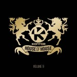 KONTOR HOUSE OF HOUSE -­ VOLUME 9