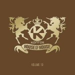 KONTOR HOUSE OF HOUSE – VOLUME 10 – VÖ: 30.07.2010