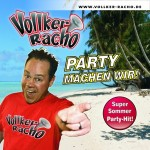 Vollker Racho – Party Machen Wir