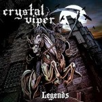 "Crystal Viper – ""Legends"" –  VÖ: 22.10.10"