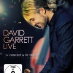 David Garrett –  Live In Concert DVD – VÖ: 09.10.09