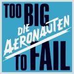 """Die Aeronauten – """"To Big To Fall"""" – VÖ: 03.02.2012"""