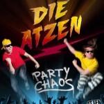 """Die Atzen – """"Party Chaos"""" – VÖ: 18.03.2011"""
