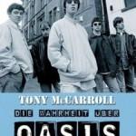Oasis: die erste offizielle Autobiographie eines Mitglieds der größten Britpop-Band dieser Erde!