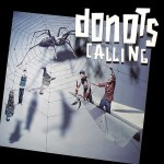 "Donots – ""Calling"""