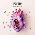 "Freitag erscheint das neue ERASURE Album ""Tomorrow's World"""