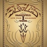 "THE EAGLES ""Farewell 1 Tour – Live From Melbourne""  – Blu-ray Edition"