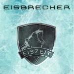"""Eisbrecher – """"Eiszeit"""" VÖ: 19.03.10"""