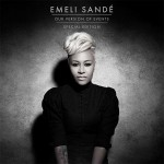 "Emeli Sandés nächster Coup mit ""Our Version Of Events"