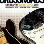 CROSSROADS Eric Clapton Guitar Festival 2010 – VÖ: 12.11.2010