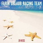 "Farin Urlaub Racing Team – ""Zu heiss"" – Review"