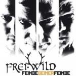 Frei.Wild – Feinde Deiner Feinde – VÖ: 05.10.2012