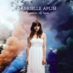 "Gabrielle Aplin: Deutschland-Debüt mit ""The Power Of Love"""